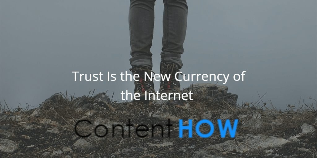 7 Reasons Why Trust is the New Currency of the Internet