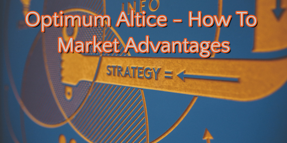 Optimum Altice Marketing