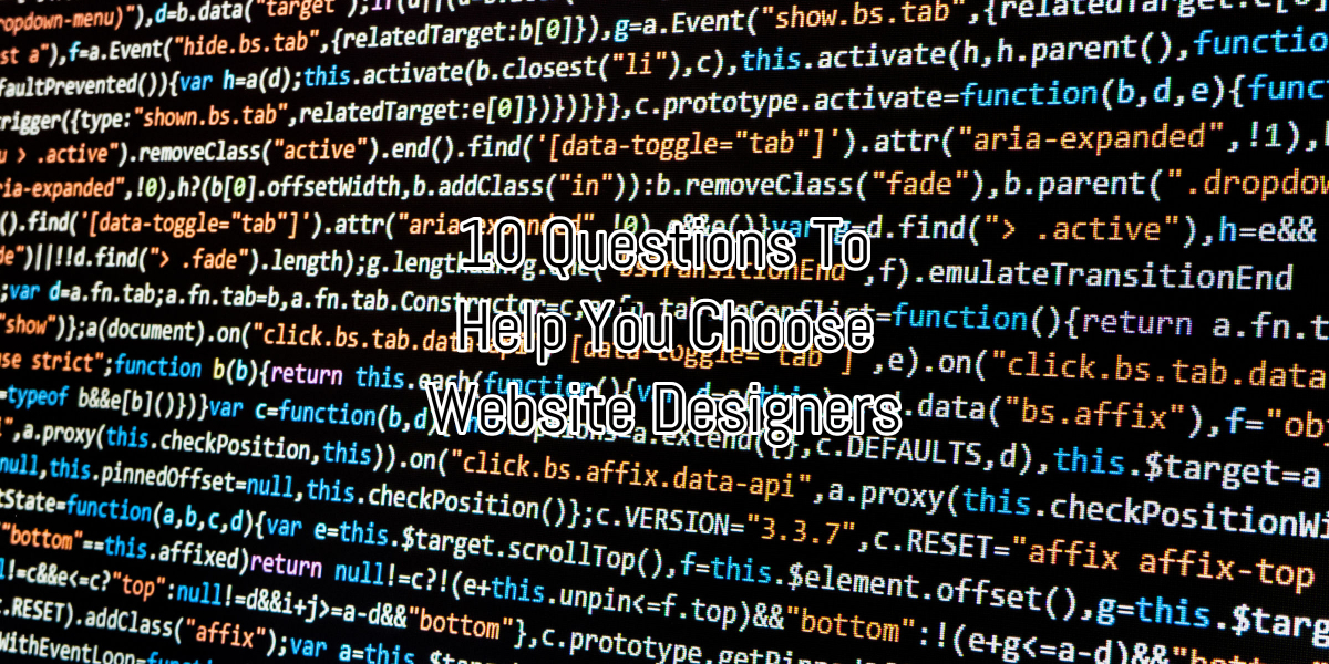 10 Questions To Help You Choose Website Designers